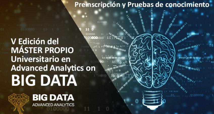 Pruebas de Nivel para la V Edición del Máster en Advanced Analytics on Big Data de la Universidad de Málaga
