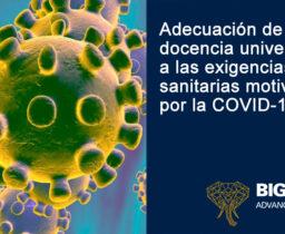 Adecuación de la docencia universitaria a las exigencias sanitarias motivadas por la COVID-19